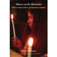 Silence On The Mountain by Wilkinson, Daniel, 9780822333685