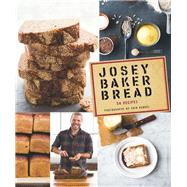 Josey Baker Bread by Baker, Josey; Kunkel, Erin, 9781452113685