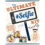The Ultimate Selfie Kit by Parragon, 9781472393685