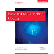 Basic ICD-10-CM/PCS Coding, 2013 Edition by Lou Ann Schraffenberger, 9781584263685