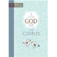 A Little God Time for Couples by Broadstreet Publishing Group Llc, 9781424553686