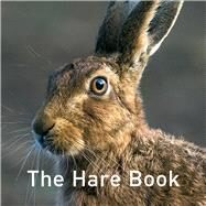 The Hare Book by Russ, Jane, 9781909823686