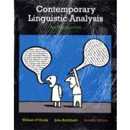 Contemporary Linguistic Analysis: An Introduction, Seventh Edition with Companion Website (7th Edition) by William  O'Grady;   John  Archibald, 9780321753687