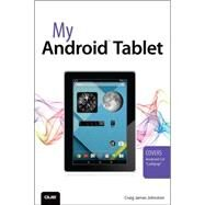 My Android Tablet by Johnston, Craig James, 9780789753687