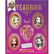 Ever After High: Yearbook by Scholastic, 9780545723688