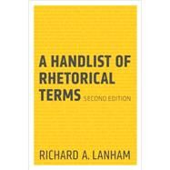 A Handlist of Rhetorical Terms by Lanham, Richard A., 9780520273689