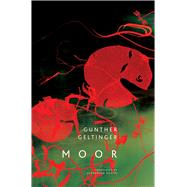 Moor by Geltinger, Gunther; Booth, Alexander, 9780857423689