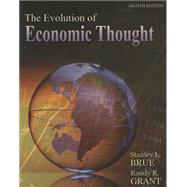 The Evolution of Economic Thought by Brue, Stanley; Grant, Randy, 9781111823689