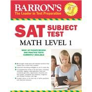 Barron's Sat Subject Test Math Level 1 by Wolf, Ira K., Ph.D., 9781438003689