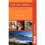 South Africa Highlights Bradt by Philip Briggs, 9781841623689