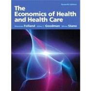 The Economics of Health and Health Care: Pearson International Edition by Folland; Sherman, 9780132773690