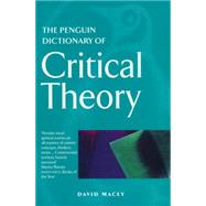 The Penguin Dictionary of Critical Theory by Macey, David, 9780140513691