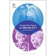 Feminist Film Theory and Cléo from 5 to 7 by Neroni, Hilary, 9781501313691