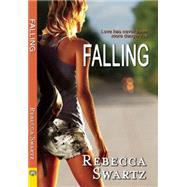 Falling by Swartz, Rebecca, 9781594933691