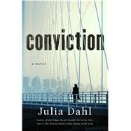 Conviction by Dahl, Julia, 9781250083692