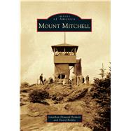 Mount Mitchell by Bennett, Jonathan Howard; Biddix, David, 9781467133692