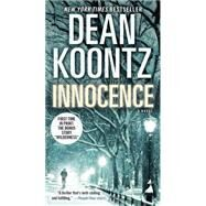 Innocence (with bonus short story Wilderness) by KOONTZ, DEAN, 9780553593693