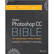 Photoshop Cc Bible by Dayley, Lisa Danae; Dayley, Brad, 9781118643693