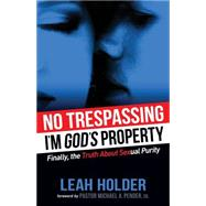 No Trespassing by Holder, Leah; Pender, Michael A., Sr., 9781630473693