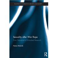 Sexuality after War Rape: From Narrative to Embodied Research by Mocnik; Nena, 9781138293694