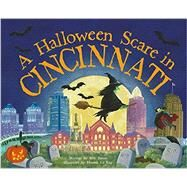 A Halloween Scare in Cincinnati by James, Eric; La Ray, Marina, 9781492623694