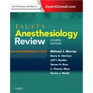 Faust's Anesthesiology Review by Murray, Michael J., M.D., Ph.D., 9781437713695