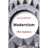 Modernism: The Basics by Winkiel; Laura, 9780415713696