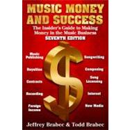 Music, Money, and Success by Brabec, Jeffrey; Brabec, Todd, 9780825673696