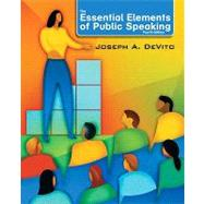 The Essential Elements of Public Speaking by Devito, Joseph A., 9780205753697