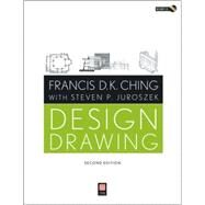 Design Drawing by Ching, Francis D. K.; Juroszek, Steven P. (CON), 9780470533697