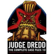 Judge Dredd the Complete Case Files 10 by Wagner, John (CRT); Ezquerra, Carlos (CRT), 9781781083697