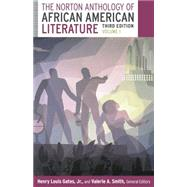 The Norton Anthology of African American Literature by Gates, Henry Louis; Smith, Valerie; Andrews, William L.; Benston, Kimberly W.; Edwards, Brent Hayes, 9780393923698