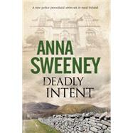 Deadly Intent by Sweeney, Anna, 9780727883698