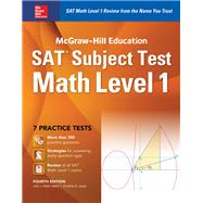 McGraw-Hill Education SAT Subject Test Math Level 1 4th Ed. by Diehl, John, 9781259583698
