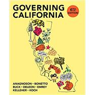 GOVERNING CALIFORNIA IN THE TWENTY-FIRST CENTURY by Anagnoson, J. Theodore; Bonetto, Gerald; Buck, J. Vincent; DeLeon, Richard E.; Emrey, Jolly, 9780393603699