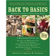 Back to Basics: A Complete Guide to Traditional Skills by Gehring, Abigail R., 9781629143699