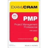 PMP Exam Cram Project Management Professional by Solomon, Michael R., 9780789753700