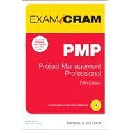 PMP Exam Cram Project Management Professional by Solomon, Michael G., 9780789753700