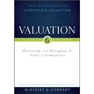 Valuation: Measuring and Managing the Value of Companies by Koller, Tim; Goedhart, Marc; Wessels, David; McKinsey & Company Inc.; Schwimmer, Barbara, 9781118873700