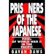 Prisoners of the Japanese by Daws, Gavan, 9780688143701