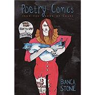 Poetry Comics from the Book of Hours by Stone, Bianca, 9780807163702