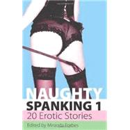 Naughty Spanking - Twenty Erotic Stories by Forbes, Miranda, 9781906373702