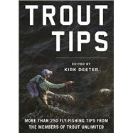 Trout Tips by Deeter, Kirk, 9781510713703