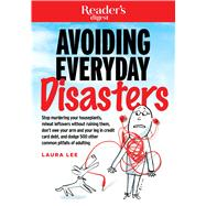 Avoiding Everyday Disasters by Lee, Laura, 9781621453703