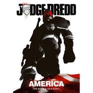 Judge Dredd: America by Wagner, John; Grant, Alan, 9781781083703