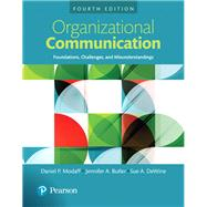 Organizational Communication Foundations, Challenges, and Misunderstandings, Books a la Carte by Modaff, Daniel P.; Butler, Jennifer A.; DeWine, Sue A., 9780205983704