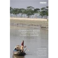 Community-Based Adaptation to Climate Change: Scaling it up by Schipper; E. Lisa F., 9780415623704