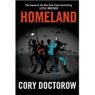 Homeland by Doctorow, Cory, 9780765333704