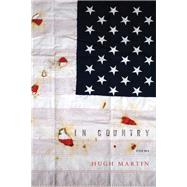 In Country by Martin, Hugh, 9781942683704