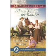 A Family for the Rancher by Gouge, Louise M., 9780373283705